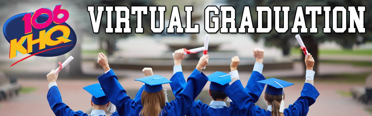 106KHQ's Virtual Graduation
