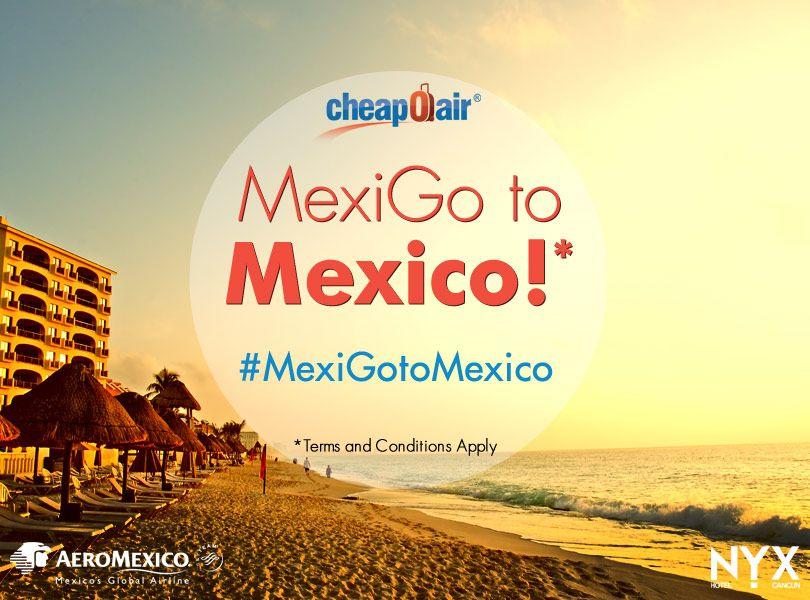 MexiGo to Mexico!