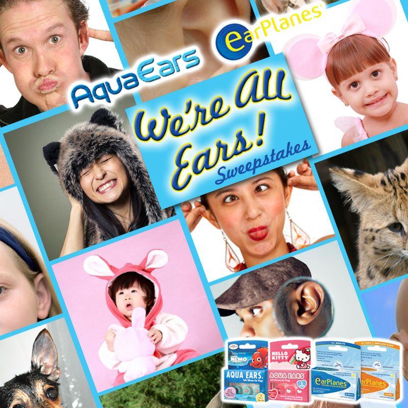 AquaEars™ & EarPlanes™ We're All Ears Sweepstakes